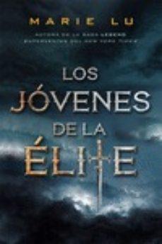 LOS JÓVENES DE LA ÉLITE | MARIE LU | Comprar libro 9788416387304