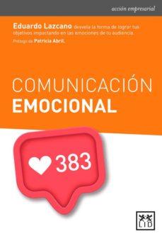 comunicacion emocional-eduardo lazcano-9788416624904