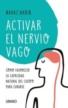 Descarga de audiolibros gratuitos en línea ACTIVAR EL NERVIO VAGO de NAVAZ HABIB 9788416720804 MOBI DJVU
