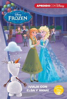 Geekmag.es Frozen: ¡Viaja Con Elsa Y Anna! (Leo Con Disney Nivel 2) (Un Monstruo De Hielo; La Misteriosa Nota De Elsa; Un Concurso Helado) Image