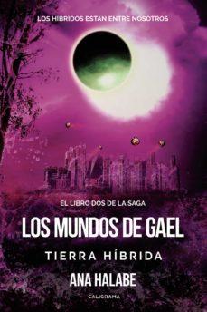 Upgrade6a.es Los Mundos De Gael: Tierra Híbrida Image