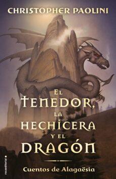 Lee libros gratis sin descargar EL TENEDOR, LA HECHICERA Y EL DRAGÓN de CHRISTOPHER PAOLINI 9788417541804