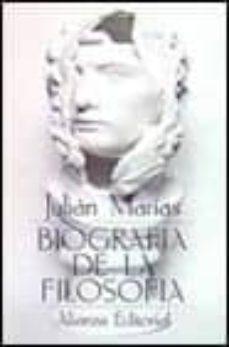 biografia de la filosofia (3ª ed.)-julian marias-9788420617404