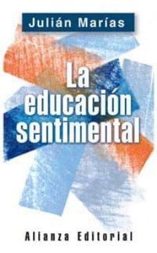 la educacion sentimental-julian marias-9788420678504