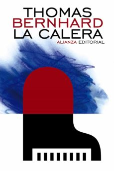 Descargas gratuitas de audiolibros para teléfonos Android LA CALERA 9788420686004 de THOMAS BERNHARD PDF PDB (Spanish Edition)