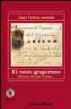 Chapultepecuno.mx El Canto Gregoriano: Historia, Liturgia, Formas (Incluye Cd) Image