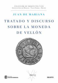tratado y discurso sobre la moneda de vellón (ebook)-juan de mariana-9788423429004