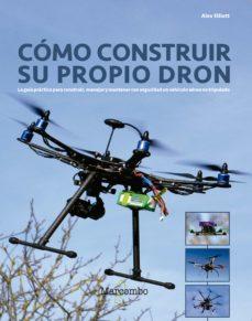 Epub descargar libros electrónicos gratis CÓMO CONSTRUIR SU PROPIO DRON DJVU ePub FB2 in Spanish 9788426724304
