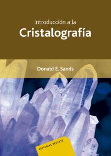 introduccion a la cristalografia-donald e. sands-9788429141504