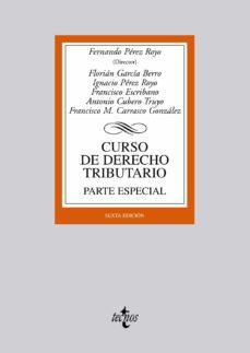 Noticiastoday.es Curso De Derecho Tributario. Parte Especial (6ª Ed.) Image
