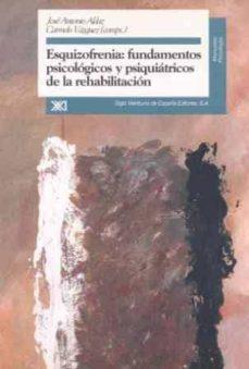 Descargando libros a ipod nano ESQUIZOFRENIA: FUNDAMENTOS PSICOLOGICOS Y PSIQUIATRICOS DE LA REH ABILITACION en español