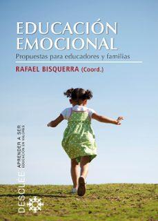 Descargar EDUCACION EMOCIONAL: PROPUESTAS PARA EDUCADORES Y FAMILIAS gratis pdf - leer online