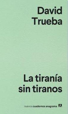 Descargar LA TIRANIA SIN TIRANOS gratis pdf - leer online