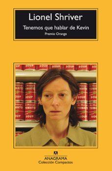 Descargando libros a iphone 4 TENEMOS QUE HABLAR DE KEVIN (Literatura española) de LIONEL SHRIVER RTF CHM