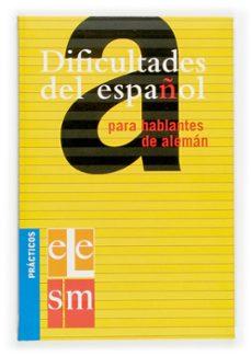 dificultades del español para hablantes del aleman (practicos ele )-9788434893504