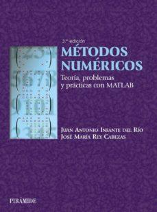Javiercoterillo.es Metodos Numericos: Teoria, Problemas Y Practicas Con Matlab (3ª E D.) Image
