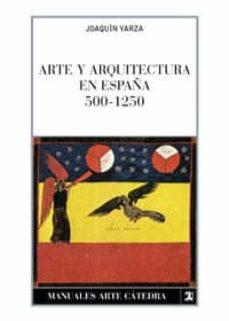 Vinisenzatrucco.it Arte Y Arquitectura En España, 500-1250 (6ª Ed.) Image
