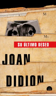 Ebooks para descargas SU ÚLTIMO DESEO de JOAN DIDION en español