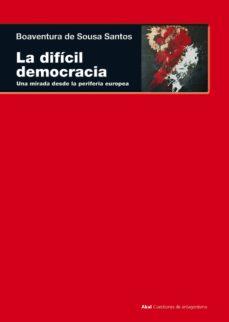 la difícil democracia (ebook)-boaventura de sousa santos-9788446043904