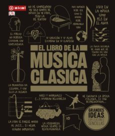 Descargar EL LIBRO DE LA MUSICA CLASICA: UNA COMPLETA GUIA DE MUSICA CLASICA PARA TODOS gratis pdf - leer online