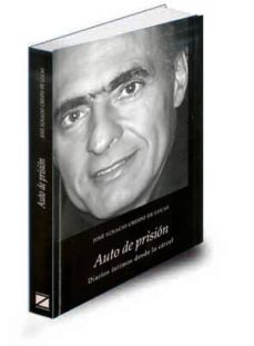 Inmaswan.es Auto De Prision: Diarios Intimos Desde La Carcel Image
