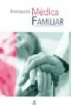 Libros de texto gratis para descargar libros electrónicos ENCICLOPEDIA MEDICA FAMILIAR de PETER ABRAHAMS (Literatura española) FB2 9788466212304