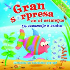 Permacultivo.es Gran Sorpresa En El Estanque: De Renacuajo A Ranita (Pop-up Sorpr Esa) Image