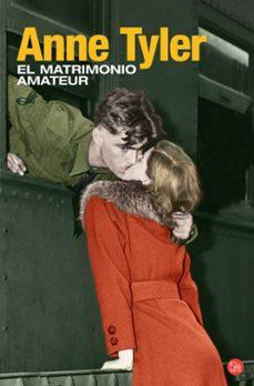 Descarga gratuita de libros electrónicos ebook EL MATRIMONIO AMATEUR ePub FB2 de ANNE TYLER in Spanish