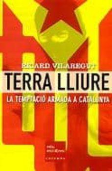 Permacultivo.es Terra Lliure: La Temptacio Armada A Catalunya Image