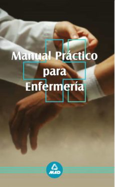 Descarga gratuita de audiolibros y textos. MANUAL PRACTICO PARA ENFERMERIA