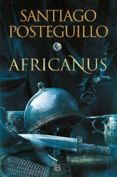 Descargar libros de kindle gratis para ipad EL HIJO DEL CONSUL (TRILOGIA AFRICANUS 1)