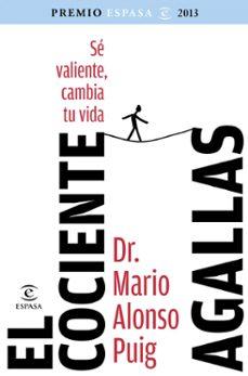 Valentifaineros20015.es El Cociente Agallas (Premio Espasa De Ensayo 2013) Image