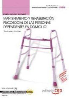 Vinisenzatrucco.it Cuaderno Del Alumno Mantenimiento Y Rehabilitacion Psicosocial De Las Personas Dependientes En Domicilio. Certificados De Profesionalidad Image