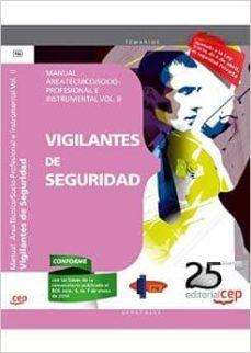 Permacultivo.es Manual Vigilantes De Seguridad. Area Tecnico/socio-profesional E Instrumental Vol. Ii Image