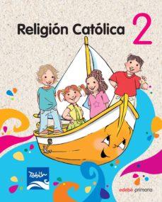 religion catolica 2 (2º primaria) (tobih)-9788468300504