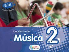 musica 2 (cuadernos 2º primaria) (tutti)-9788468301204