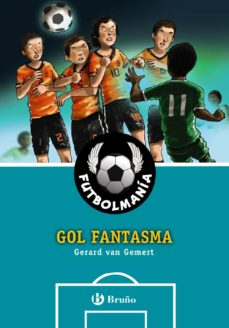 futbolmania: gol fantasma-gerard van gemert-9788469606704