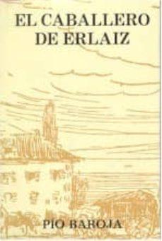 Foro de descargas de libros electrónicos EL CABALLERO DE ERLAIZ 9788470350504 (Literatura española)