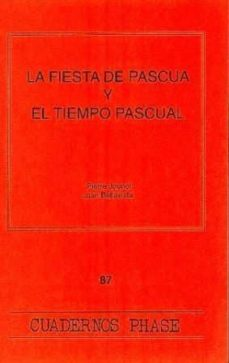 Enmarchaporlobasico.es Fiesta De Pascua Y El Tiempo Pascual, La Image