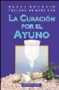 Ojpa.es La Curacion Por El Ayuno (2ª Ed.) Image