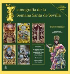 iconografia de la semana santa de sevilla-pablo borrallo-9788478987504