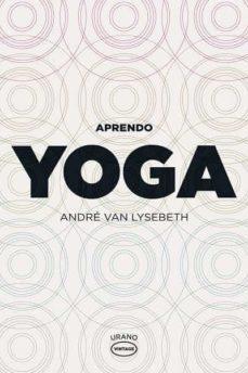 aprendo yoga-andre van lysebeth-9788479537104
