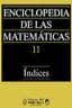 Carreracentenariometro.es Enciclopedia De Las Matematicas, Tomo 11. Indices Image