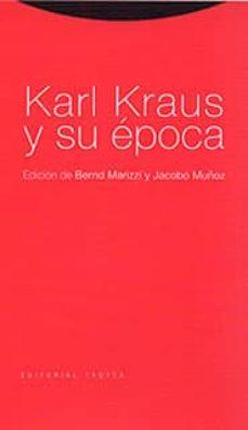 karl kraus y su epoca-bernd marizzi-9788481642704