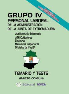 GRUPO IV PERSONAL LABORAL DE LA JUNTA DE EXTREMADURA - VV.AA. | Adahalicante.org
