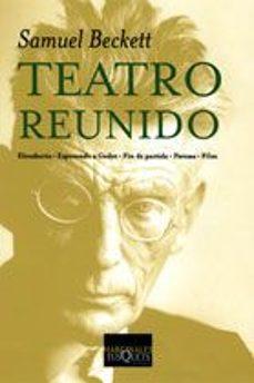 teatro reunido: eleutheria; esperando a godot; fin de partida; pa vesas; film-samuel beckett-9788483104804