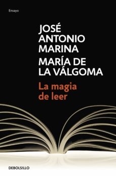 la magia de leer-jose antonio marina-maria de la valgoma-9788483462904