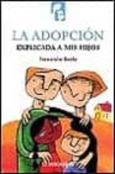 Valentifaineros20015.es La Adopcion Explicada A Mi Hija Image