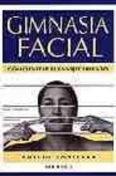 gimnasia facial: como evitar el envejecimiento-9788486193904
