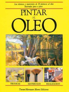 Pdf Libro Pintar Al Oleo Las Tecnicas Y Materiales De 32 Pinturas Al Oleo Ilustrados Paso A Paso Pdf Collection
